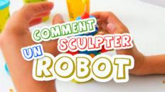 Voici une activité pour enfant très amusante. Nous allons faire une sculpture de robot en pâte à modeler assez original et facile